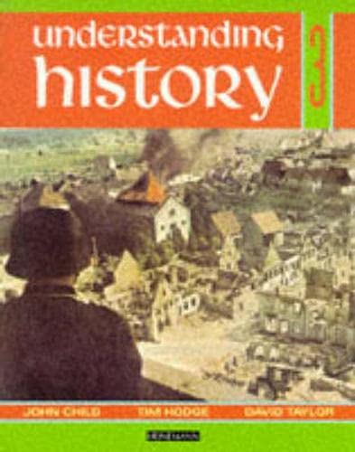 9780435312121: Understanding History Book 3 (Britain and the Great War, Era of the 2nd World War) (Bk. 3)