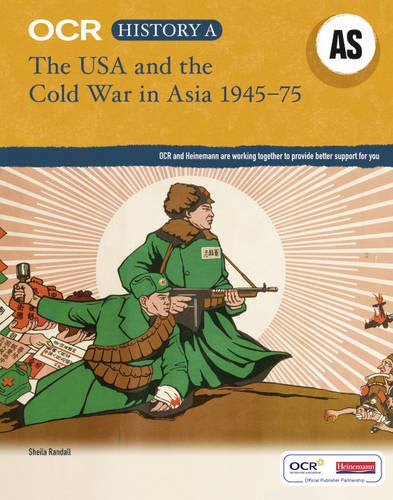 9780435312305: OCR AS History A : The USA and the Cold War in Asia 1945-75 (OCR GCE History A)