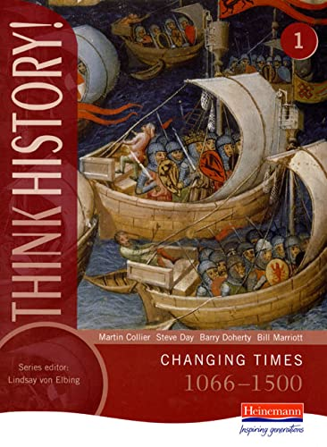 9780435313340: Think History: Changing Times 1066-1500 Core Pupil Book 1