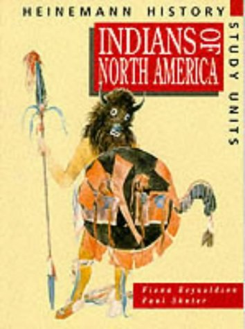 9780435314262: Heinemann History Study Units: Student Book. Indians of North America
