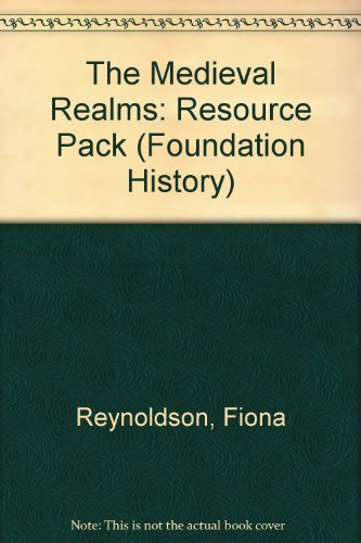 9780435316815: The Medieval Realms: Resource Pack (Foundation History)