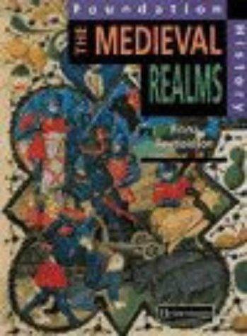 9780435316822: Foundation History: Student Book. Medieval Realms (Heinemann History Study Units)