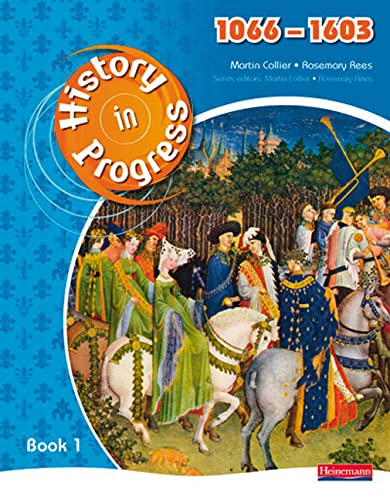 9780435318505: History in Progress: Pupil Book 1 (1066-1603)