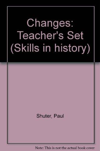 9780435318659: Changes: Teacher's Set (Skills in history)