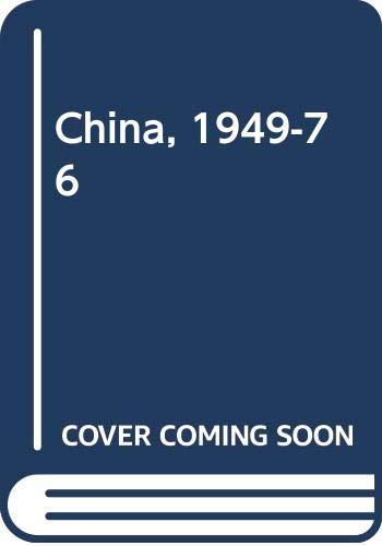 9780435320096: China, 1949-76