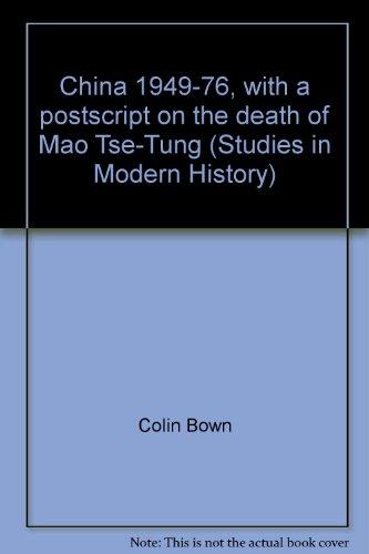 9780435320119: China, 1949-76 (Studies in modern history)