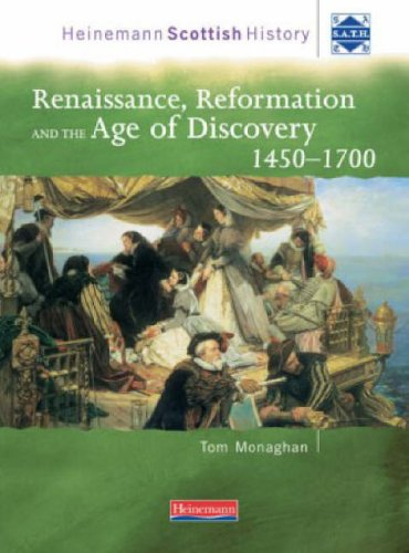9780435320904: Heinemann Scottish History: Renaissance, Reformation & the Age of Discovery 1450-1700