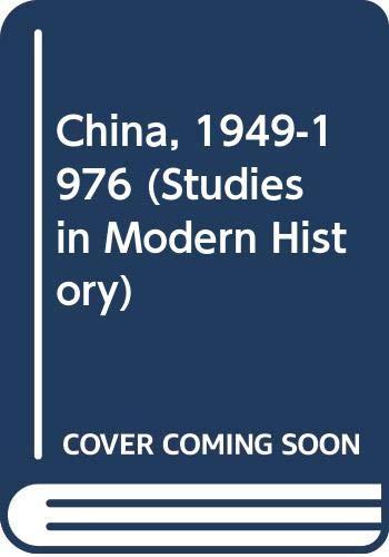 9780435321369: China, 1949-1976 (Studies in Modern History)