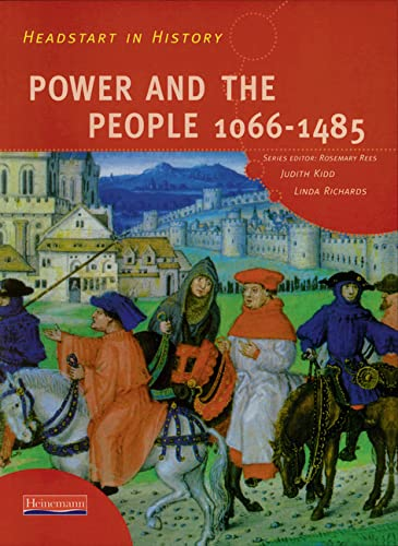 Headstart in History: Power & People 1066-1485: Ms Judith Kidd,