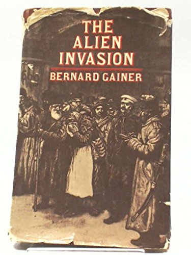 9780435323509: Alien Invasion, The Origins of the Aliens Act of 1905