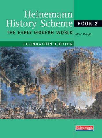9780435326043: Heinemann History Scheme: Foundation Book 2 - Early Modern World