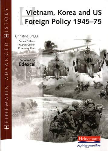 9780435327088: Vietnam, Korea and US Foreign Policy, 1945-75 (Heinemann Advanced History)