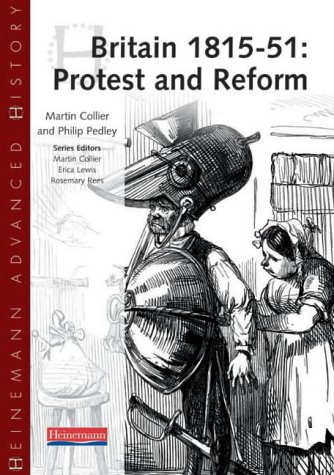 9780435327163: Heinemann Advanced History: Britain 1815-51: Protest and Reform