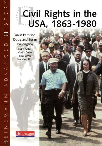 9780435327224: Heinemann Advanced History: Civil Rights in the USA 1863-1980