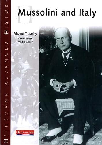 9780435327255: Heinemann Advanced History: Mussolini & Italy