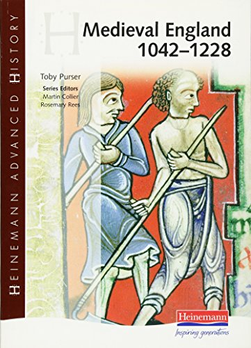 9780435327606: Heinemann Advanced History: Medieval England 1042-1228