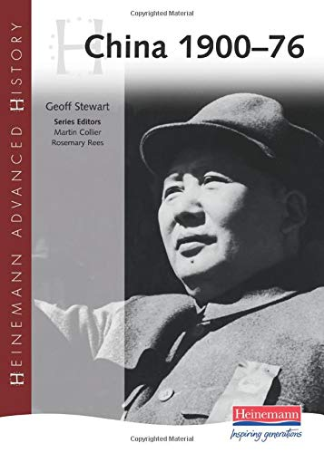 9780435327699: Heinemann Advanced History: China, 1900-76