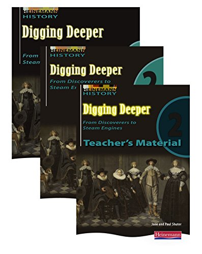 9780435327873: Digging Deeper: From Discoverers to Steam Engines Evaluation Pack 2 (Digging Deeper for The Netherlands)