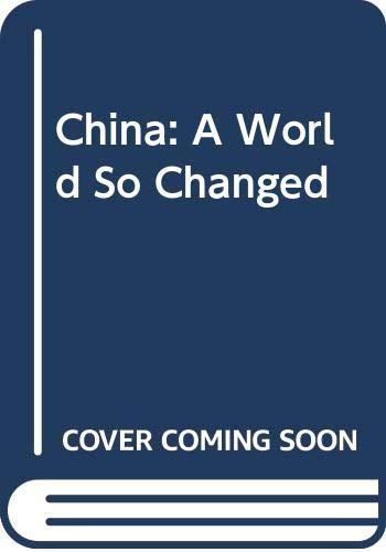 9780435329921: China: A World So Changed
