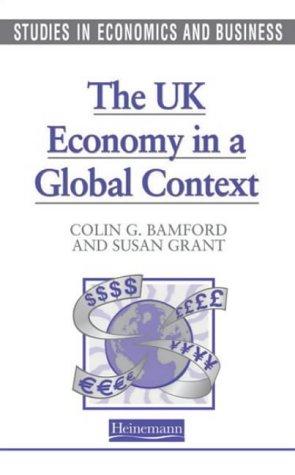 Studies in Economics and Business: The UK: Grant, Ms Susan,Bamford,