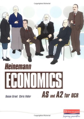 Heinemann Economics for OCR: AS and A2 Student Book: Susan Grant