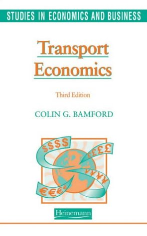 9780435332150: Studies in Economics and Business: Transport Economics 3rd Edition