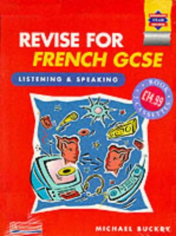 9780435332778: Revise for French GCSE: Listening and Speaking (Book and 2 cassettes)