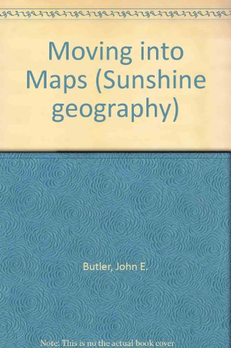 9780435341015: Moving into Maps (Sunshine geography)