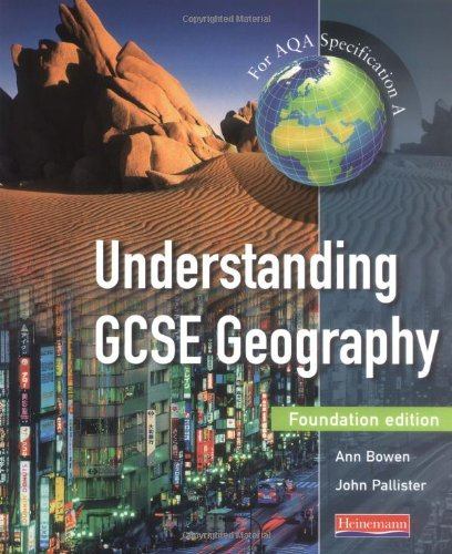 9780435351700: Understanding GCSE Geography Foundation Student Book: For AQA Specification A (Understanding GCSE Geography for AQA A)