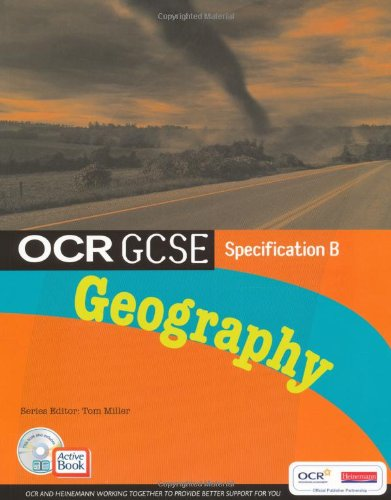 OCR GCSE Geography B: Student Book with: Tom Miller, John