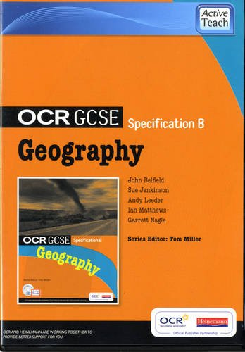 OCR GCSE Geography B: ActiveTeach CD-ROM: John Pallister, Ann Bowen