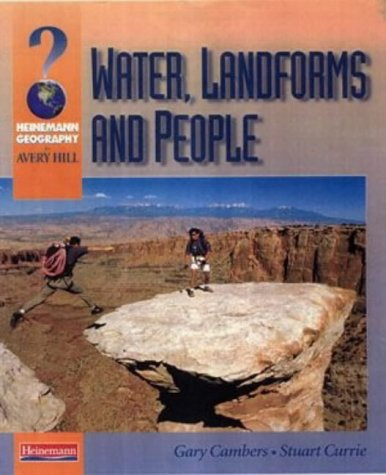 9780435353957: Avery Hill Geography: Water, Landforms and People (Heinemann Geography for Avery Hill (for OCR B))