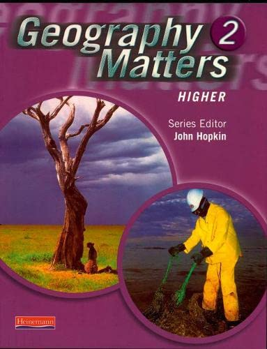 Geography Matters 2 Core Pupil Book: Higher: Ms Nicola Arber,