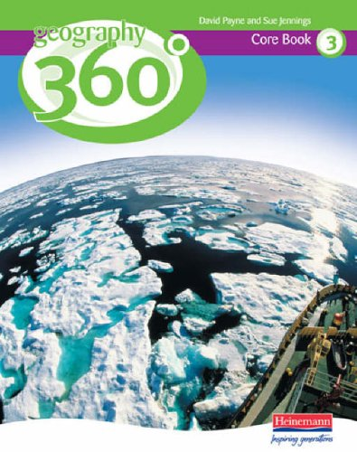 Geography 360 Core Pupil Book 3: Ms Sue Jennings