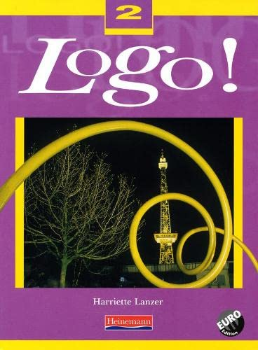 9780435366605: Logo! 2 Pupil Book Euro Edition: Pupil Book Pt. 2 (Logo! for 11-14)