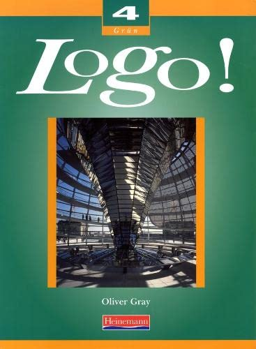 9780435367220: Logo! 4 Foundation Student Book (Logo! for Key Stage 4)