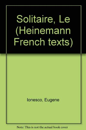 9780435371036: Solitaire, Le (Heinemann French texts)