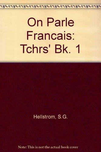 9780435374815: On Parle Francais: Tchrs' Bk. 1