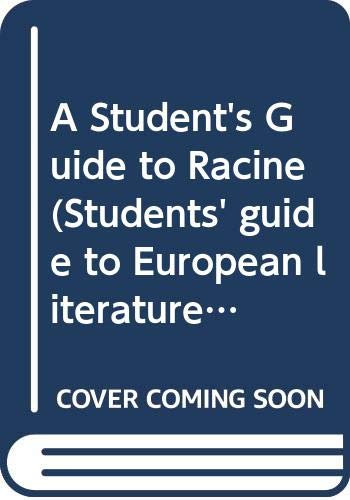 9780435375829: RACINE STUDENTS GUIDE (Students' guide to European literature)
