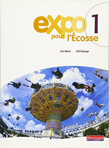 9780435376406: Expo Pour L'ecosse Pupil Books for S1 and S2: Bk.1