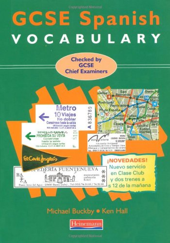 GCSE Spanish Vocabulary (0435378589) by Buckby, Michael; Hall, Ken