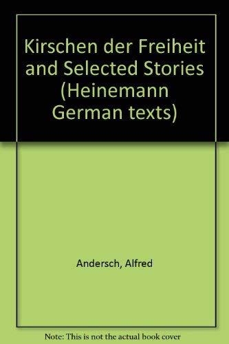9780435380007: Die Kirschen Der Freiheit and Selected Stories (German and English Edition)