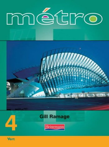 Metro 4 Vert: Foundation - Student Book (0435380265) by Ramage, Gill