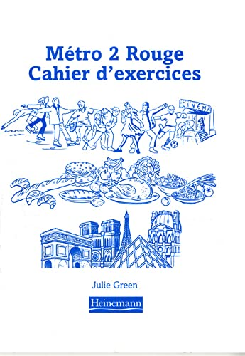 Metro 2 Rouge: Cahier D'Exercices: Single Edition (0435383558) by Green, Julie