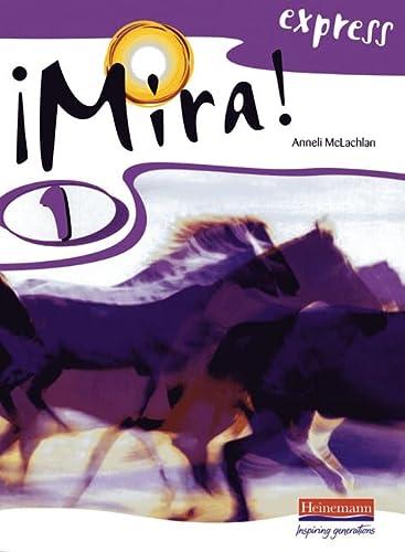 9780435387662: Mira! Express 1 Pupil Book: Year 8