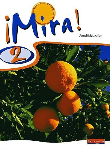 9780435391942: Mira 2 Pupil Book (English and Spanish Edition)