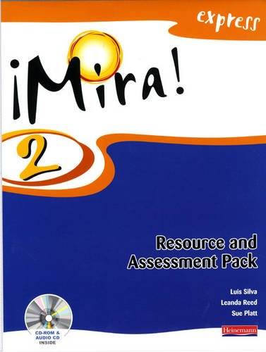 Mira Express 2 Resource and Assessment Pack (Mixed media product): Leanda Reed, Luis Silva, Sue ...