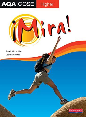 9780435395933: Mira AQA GCSE Spanish Higher Student Book