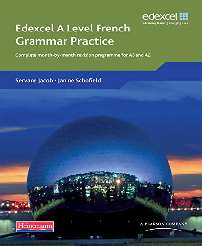 9780435396091: Edexcel A Level French Grammar Practice Book: Complete Month-by-month Revision Programme for AS and A2