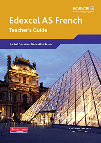 Edexcel A Level French AS: Teacher's Guide: Teachers Guide: Teachers Guide and CD-ROM: ...